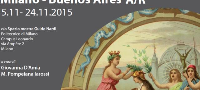 Quedó inaugurada en Milán la muestra «Milano – Buenos Aires / Andata e Ritorno»