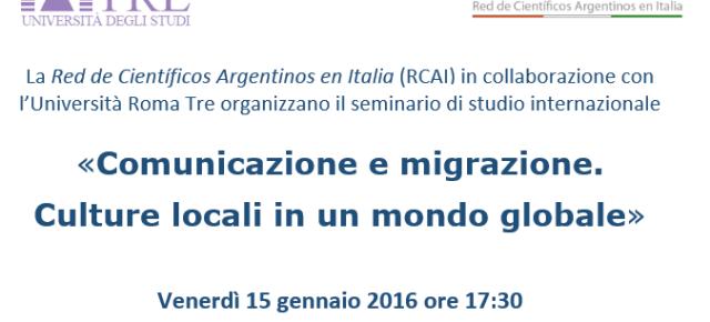 Seminario Internacional: «Comunicazione e migrazione. Culture locali in un mondo globale». El 15 de enero en Roma