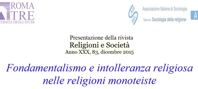 «Fundamentalismo e intolerancia religiosa en las religiones monoteístas»