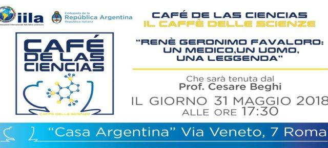 """Café de las Ciencias: """"René Gerónimo Favaloro: un médico, un hombre, una leyenda"""""""