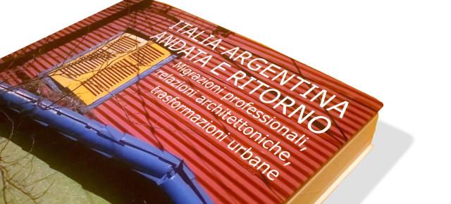 Presentación del libro «Italia – Argentina / Andata e Ritorno»