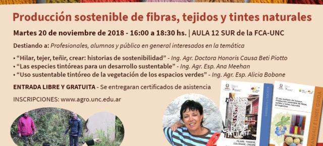 """Jornada de Conferencias """" PRODUCCION SOSTENIBLE DE FIBRAS, TEJIDOS y TINTES NATURALES"""""""